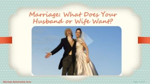marriage-what-does-your-husband-or-wife-want-1-638