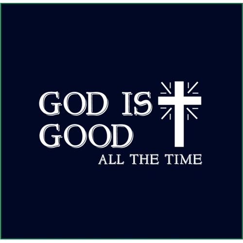 God-is-good-all-the-time_re-500x500