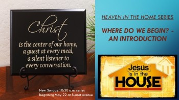 Christ In The Home series